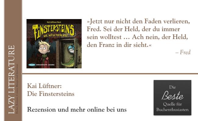 Kai Lüftner – Die Finstersteins Teil 1 Zitat