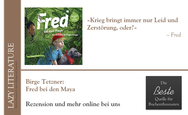 Birge Tetzner – Fred bei den Maya Zitat