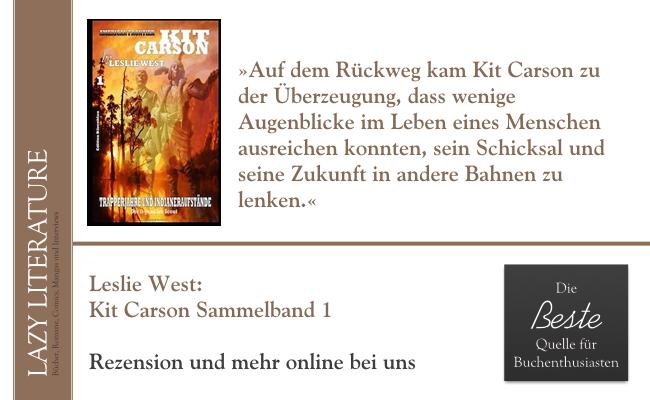 Leslie West – Kit Carson Sammelband 1 Zitat