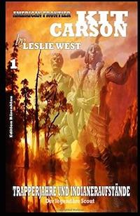 Leslie West – Kit Carson Sammelband 1