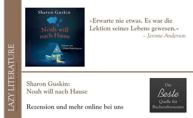 Sharon Guskin – Noah will nach Hause Zitat