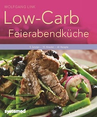 Wolfgang Link – Low-Carb Feierabendküche